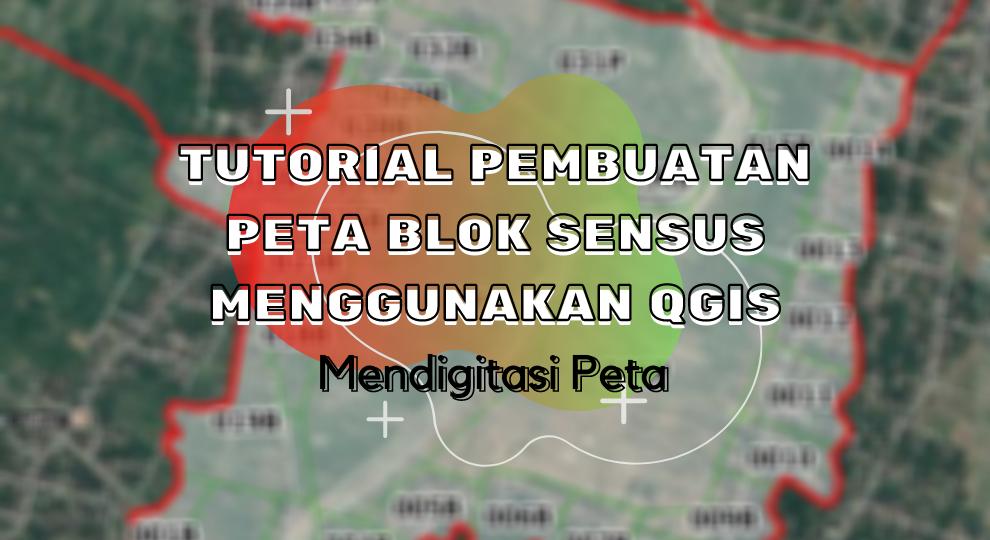 Thumbnail Peta Blok Sensus Mendigitasi Peta