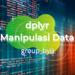 dplyr – group_by()